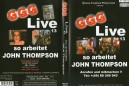 LIVE 13 SO ARBEITET JOHN THOMPSON